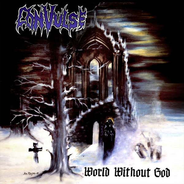 Convulse - World Without God
