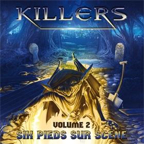 Killers - Six pieds sur scène - Volume 2