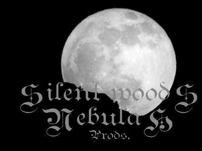 Silent Woods Nebulah Prods.