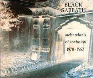 Black Sabbath - Under Wheels of Confusion 1970-1987