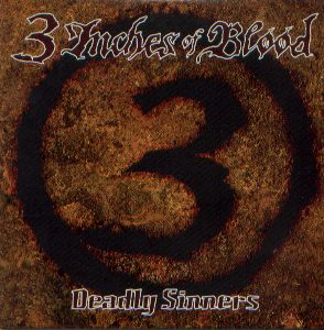 3 Inches of Blood - Deadly Sinners