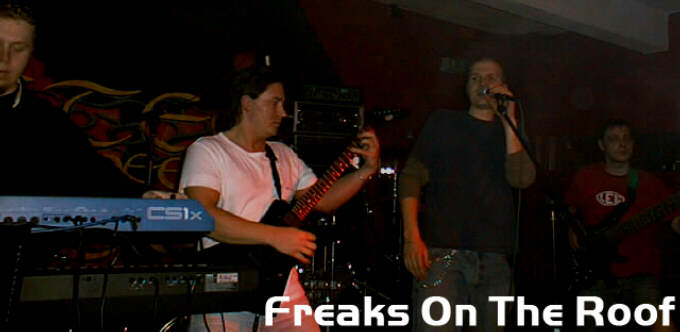 Freaks on the Roof - Photo