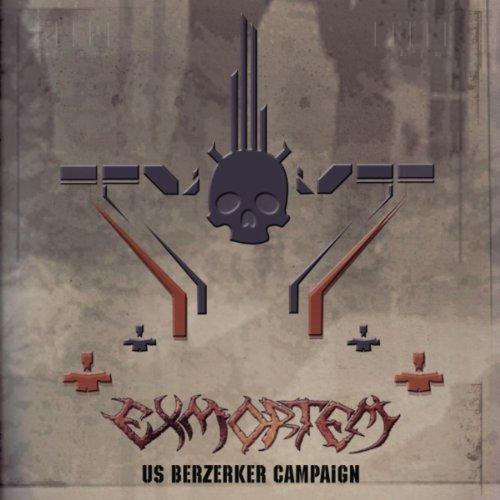 Exmortem - US Berzerker Campaign
