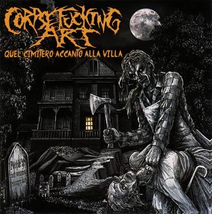 Corpsefucking Art - Quel cimitero accanto alla villa