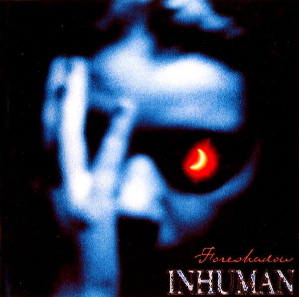 Inhuman - Foreshadow