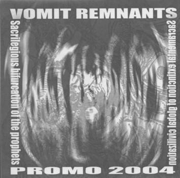 Vomit Remnants - 2004 Promo