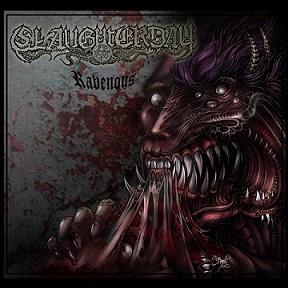 Slaughterday - Ravenous