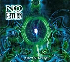 No Return - Self Mutilation