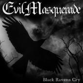Evil Masquerade - Black Ravens Cry