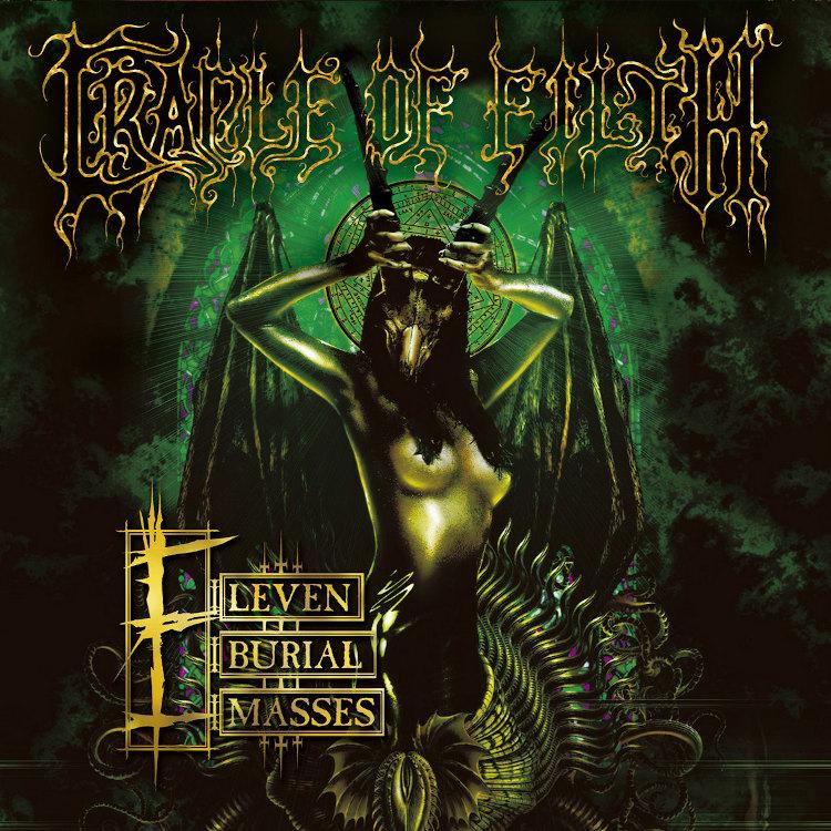 Cradle of Filth - Eleven Burial Masses