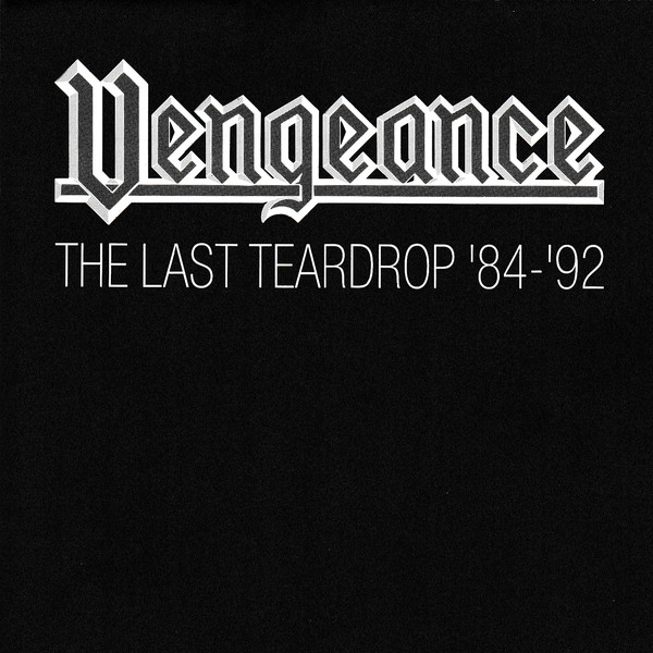 Vengeance - The Last Teardrop