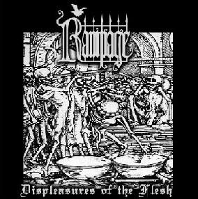 Rampage - Displeasures of the Flesh