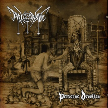 Dark Plague - Perverse  Devotion