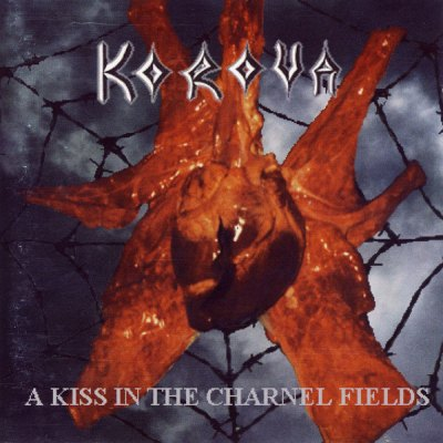 Korovakill - A Kiss in the Charnel Fields