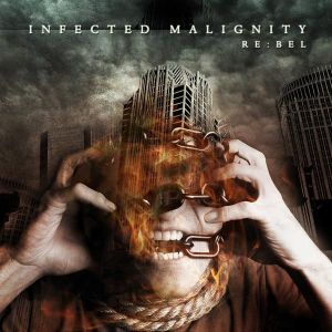 Infected Malignity - RE:bel
