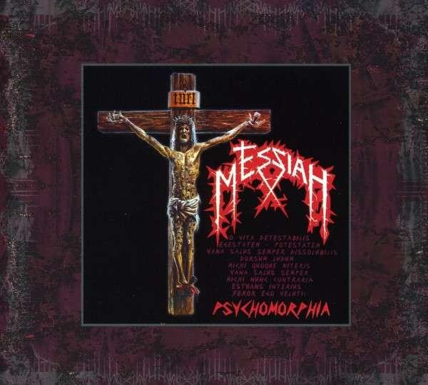 Messiah - Psychomorphia