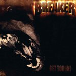 Breaker - Get Tough! / Get Tougher!