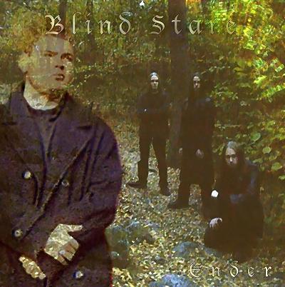 Blind Stare - Ender