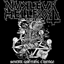 Nuclear Hellfrost - Bestial Grinding Carnage