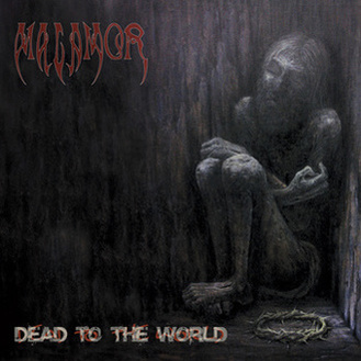 Malamor - Dead to the World