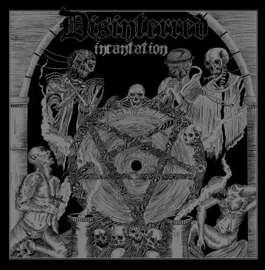 Disinterred - Incantation