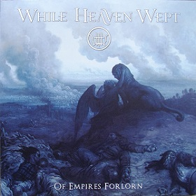 While Heaven Wept - Of Empires Forlorn