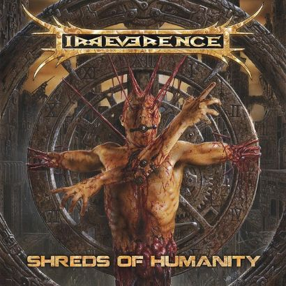 Irreverence - Shreds of Humanity
