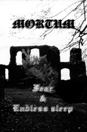 Mortum - Fear / Endless Sleep