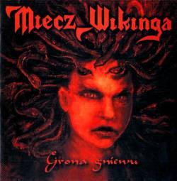 Miecz Wikinga - Grona gniewu