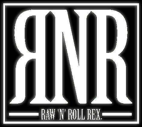 Raw 'n' Roll Rex.