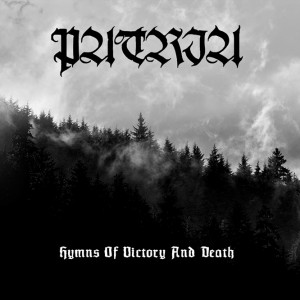 Patria - Hymns of Victory and Death