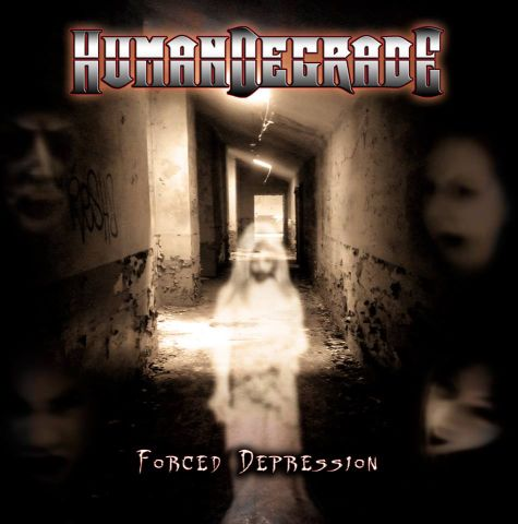 Human Degrade - Forced Depression