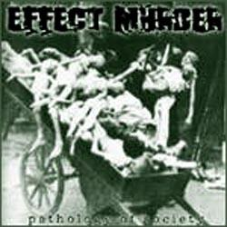 Effect Murder - Pathology of Society