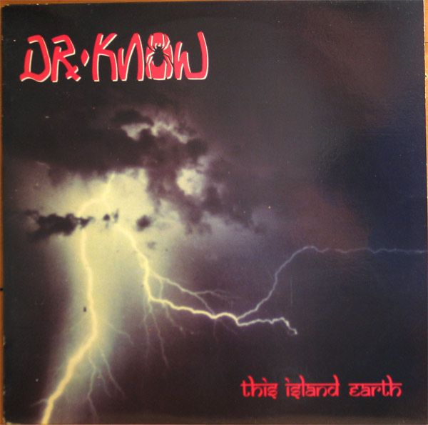 Dr. Know - This Island Earth
