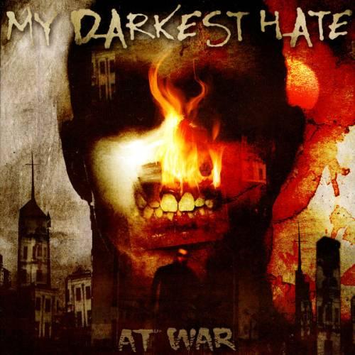 My Darkest Hate - At War