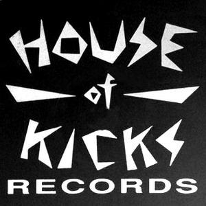 House of Kicks Records
