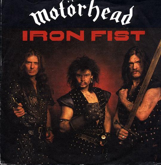 Motörhead - Iron Fist c/w Remember Me I'm Gone