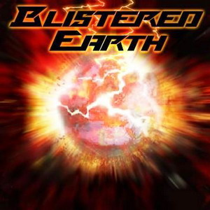 Blistered Earth - Blistered Earth