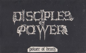 Disciples of Power - Power of Death
