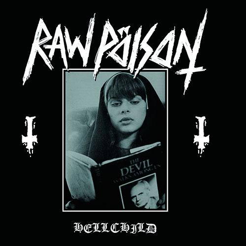 Raw Pöison - Hellchild