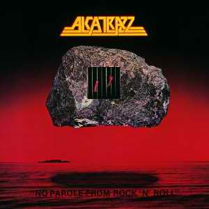 Alcatrazz - No Parole from Rock 'n' Roll