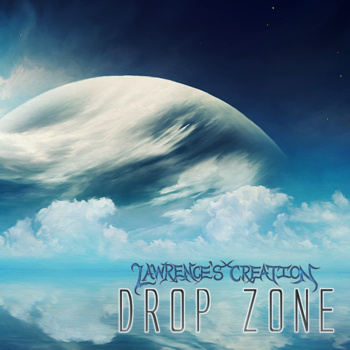 Lawrence's Creation - Drop Zone