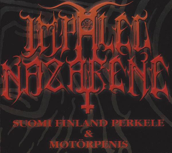 Impaled Nazarene - Suomi Finland Perkele & Motörpenis