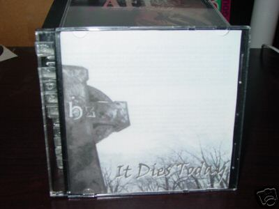 It Dies Today - Let the Angels Whisper Your Name