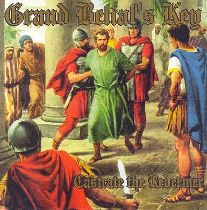 Grand Belial's Key - Castrate the Redeemer