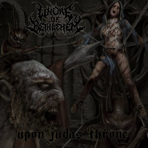 Whore of Bethlehem - Upon Judas' Throne