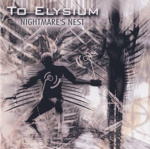 To Elysium - Nightmare's Nest