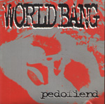 World Bang - Pedofiend