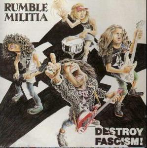 Rumble Militia - Destroy Fascism