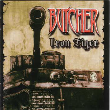 Butcher - Iron Tiger